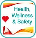 Health, Wellness Safety
